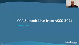 CCA Summit Live from ASCO 2021